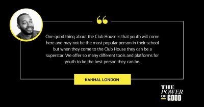 Quote in Image: One good thing about the Clubhouse is that youth will come here and may not be the most popular person in their school, but when they come to the Clubhouse, they can be a superstar. We offer so many different tolls and platforms for youth to be the best person they can be.